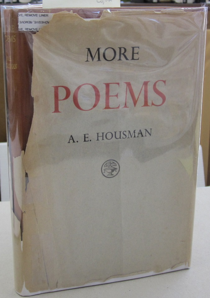 More Poems. A. E. Housman.