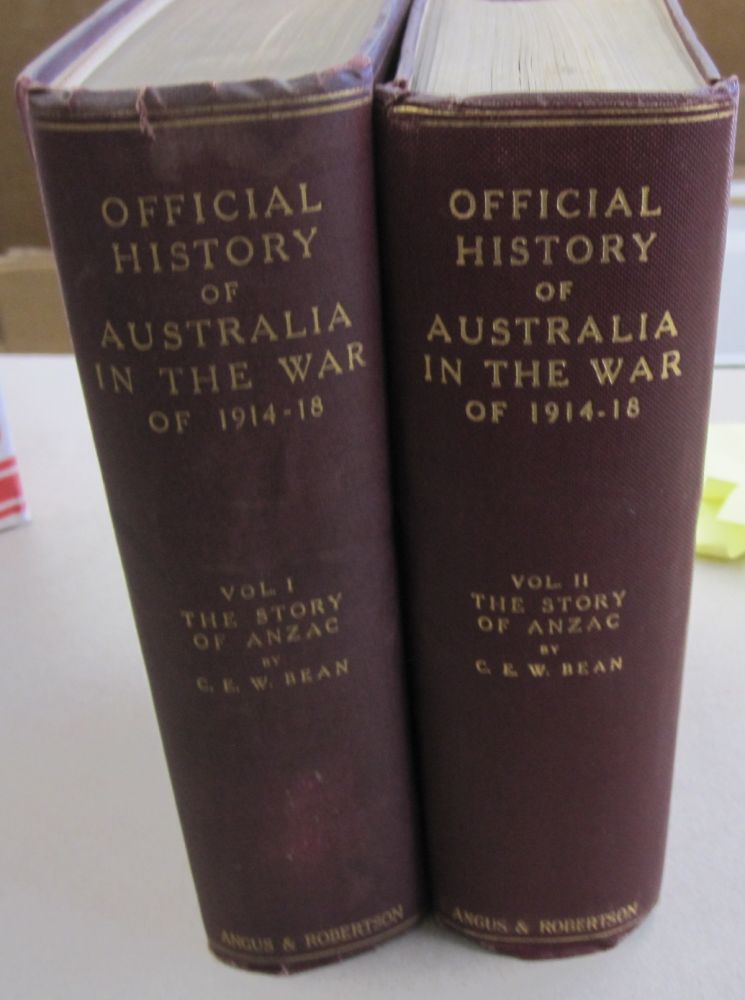 Official History of Australia in the War of 1914-18 Volumes 1 and 2 The Story of Anzac. C. E. W. Bean.