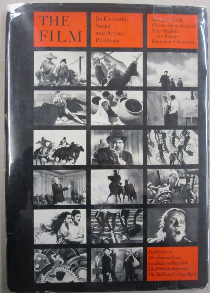 The Film; It's Economic Social and Artistic Problems. Werner Schmalenbach Georg Schmidt, Peter Bachlin.