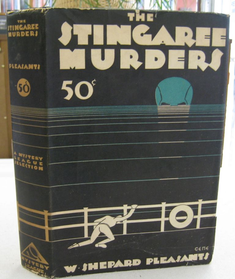 The Stingaree Murders. W. Shepard Pleasants.
