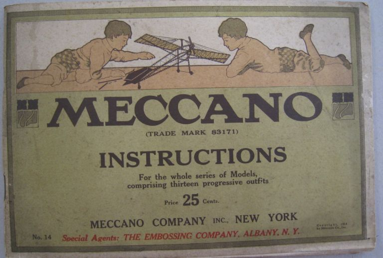 Meccano Instructions; For the Whole Series of Models, comprising thirteen progressive outfits