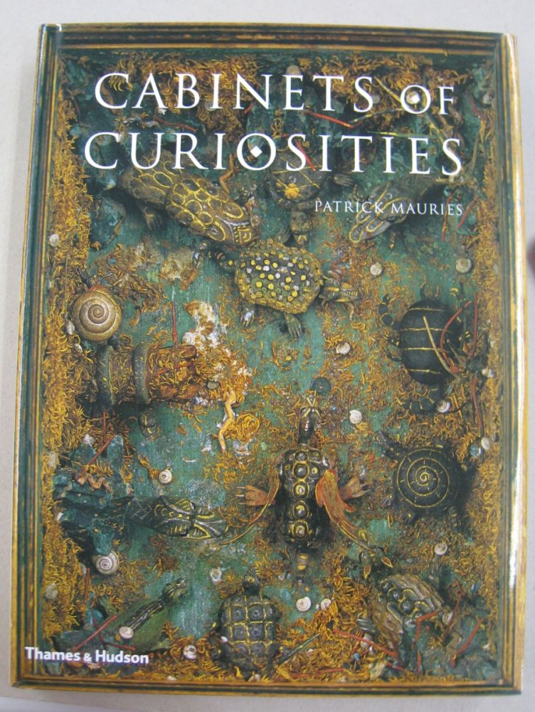 Cabinets of Curiosities. Patrick Mauries.