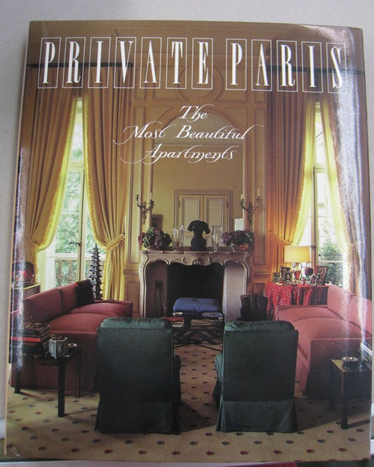 Private Paris: The Most Beautiful Apartments. Marie-France Boyer.