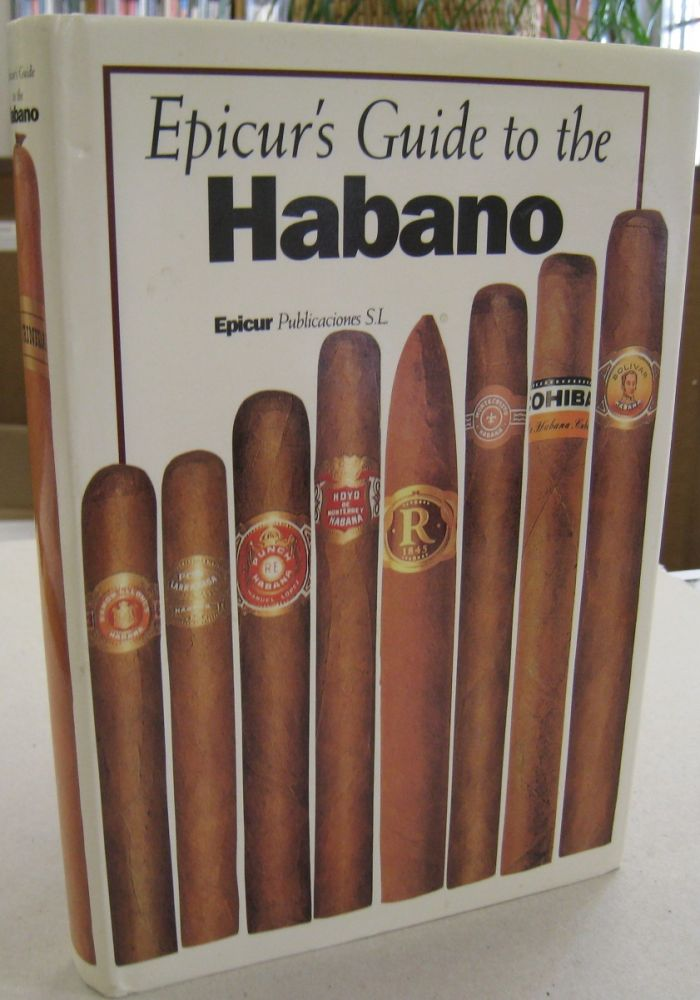 Epicur's Guide to the Habana. David Ilario.