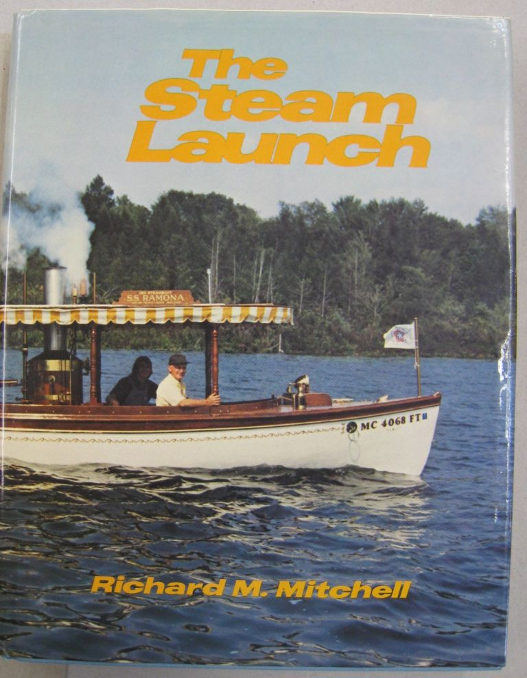 The Steam Launch. Richard M. Mitchell.