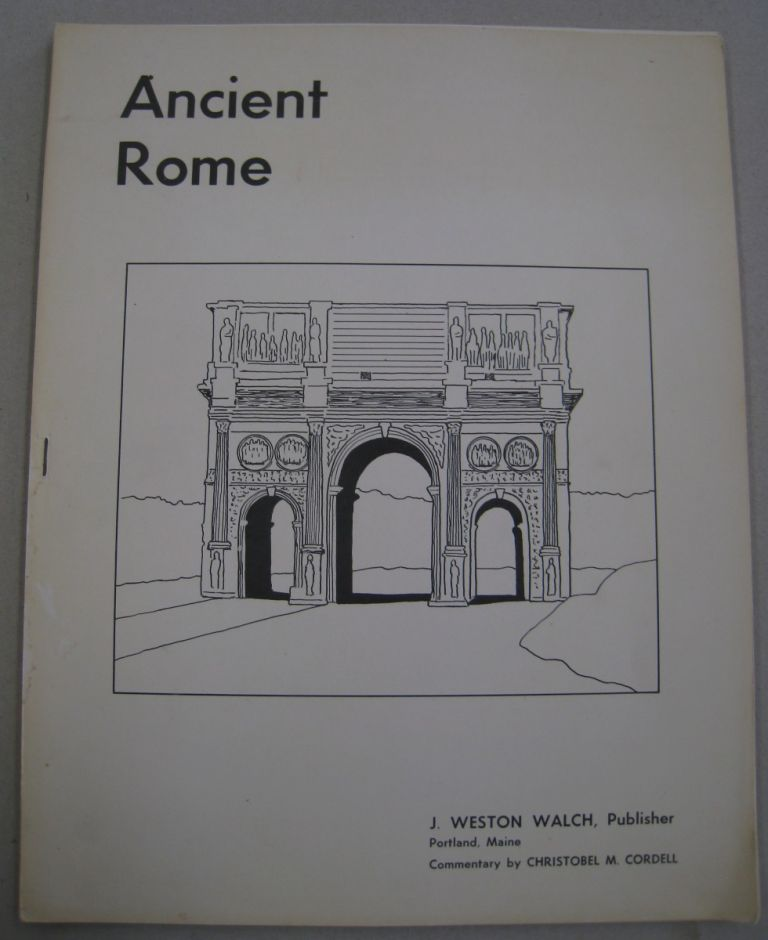 Ancient Rome [Posters]. Christobel M. Cordell.