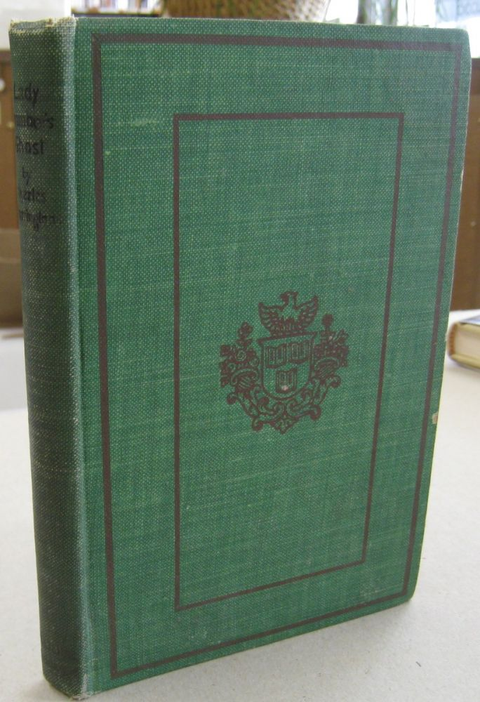 Lady Bramber's Ghost; A Modern Ghost Story. Charles Charrington.
