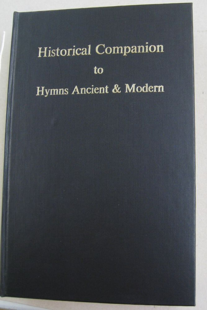 Historical Companion to Hymns Ancient & Modern. Maurice Frost.