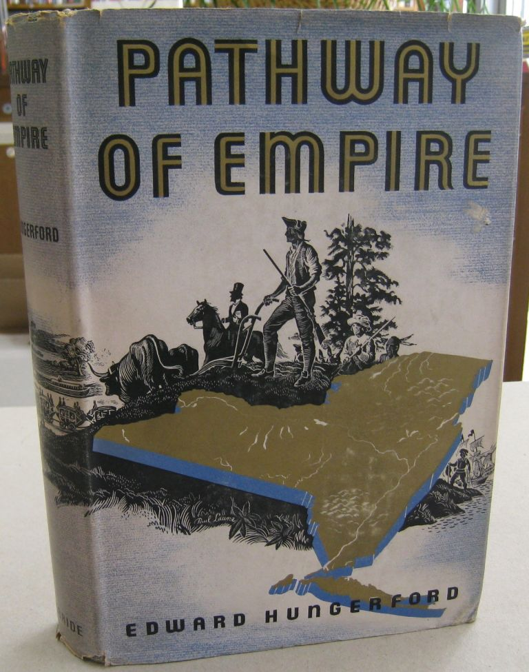 Pathway of Empire. Edward Hungerford.