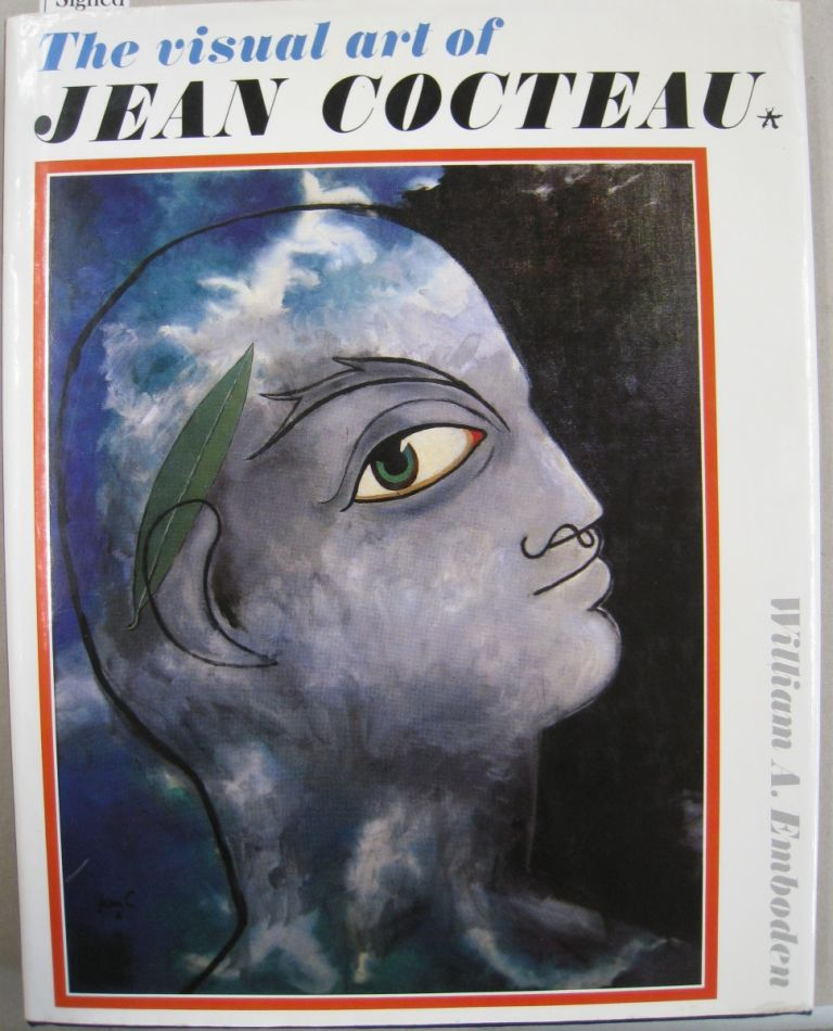 The Visual Art of Jean Cocteau. William A. Emboden, Tony Clark.