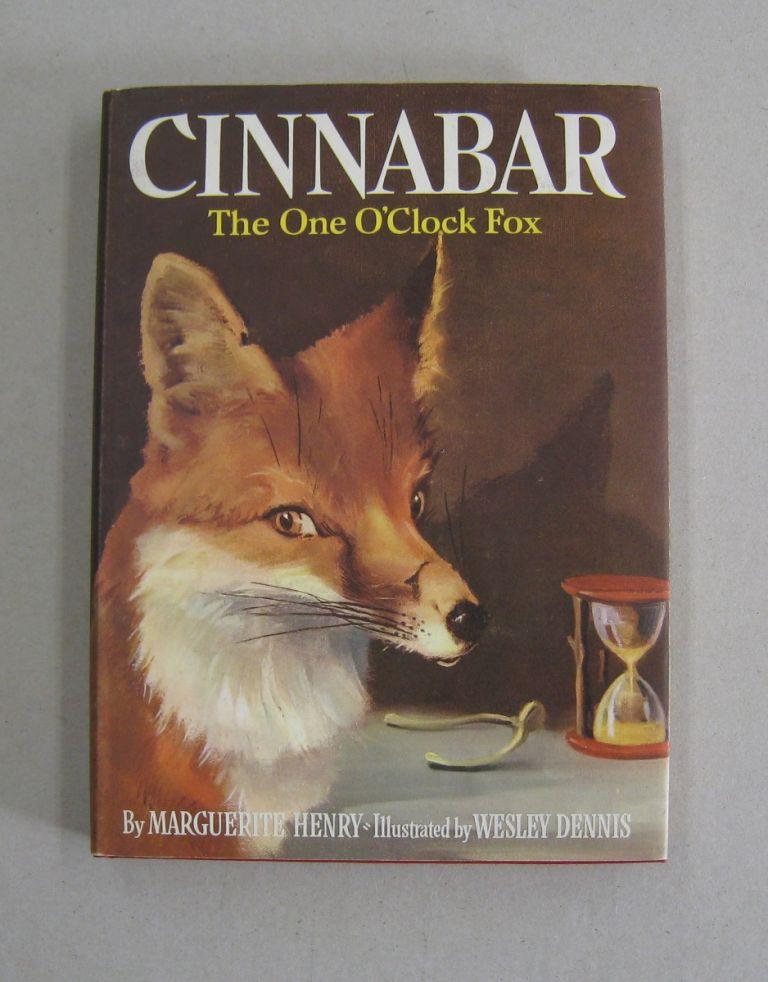Cinnabar The One O'Clock Fox [SIGNED]. Marguerite Henry.