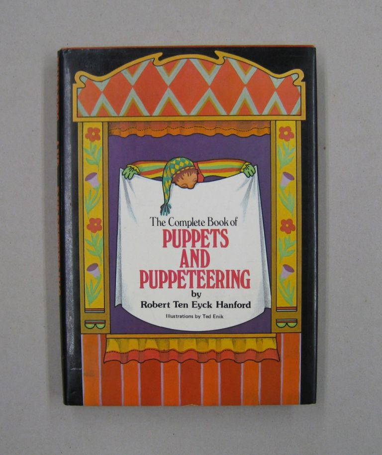 The Complete book of Puppets and Puppetteering. Robert Hanford.