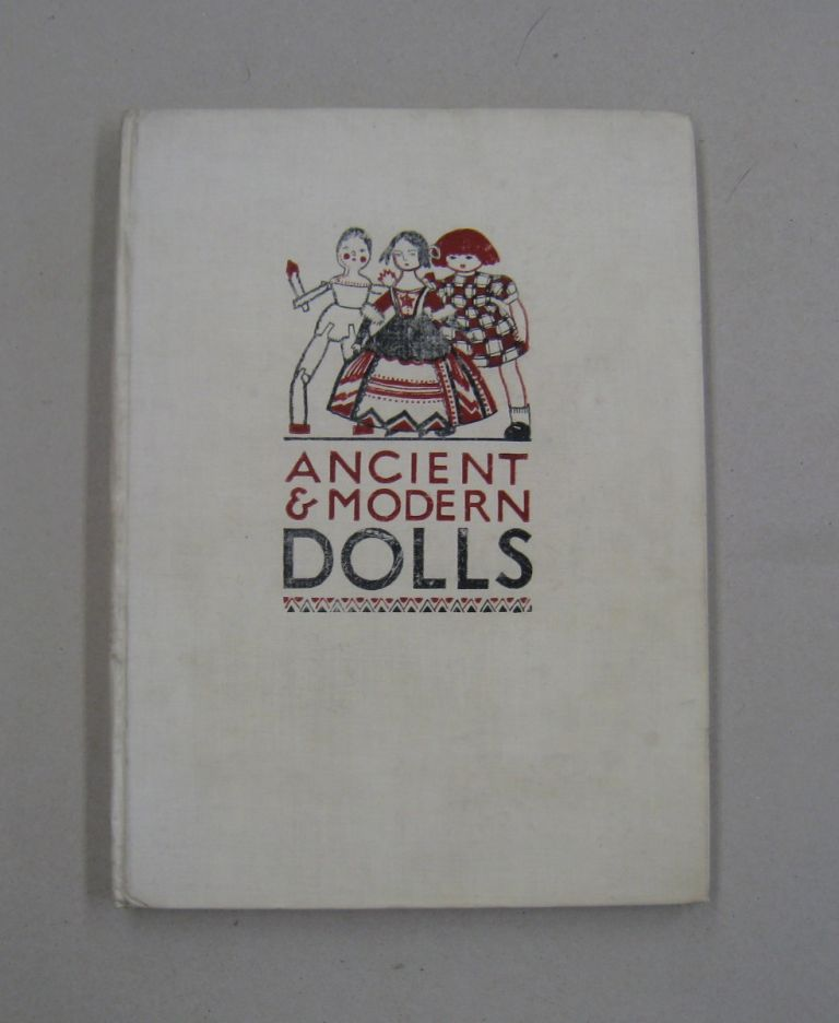 A Picture Book of Ancient & Modern Dolls. Gwen White.