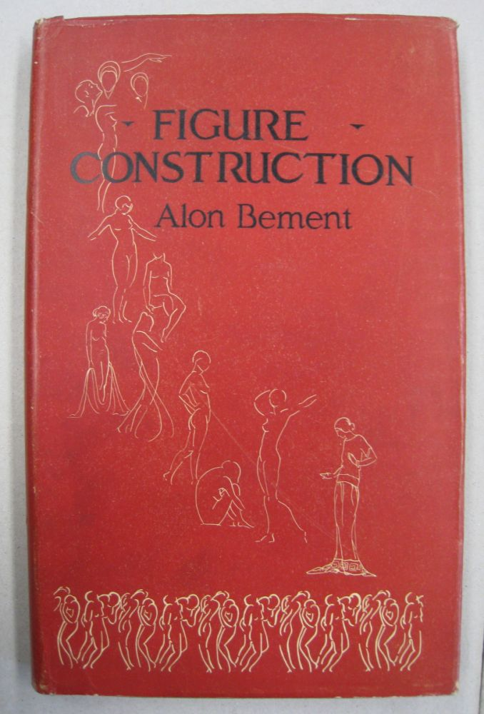 Figure Construction; A Brief Treatise on Drawing the Human Figure. Alon Bement.