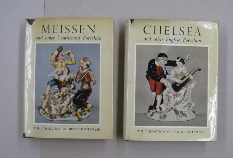 MEISSEN and Other Continental Porcelain & CHELSEA and other Englsih Porcelain in the Untermyer Collection; TWO VOLUME SET. Yvonne Hackenbroch.