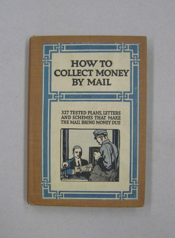 How to Collect Money by Mail.