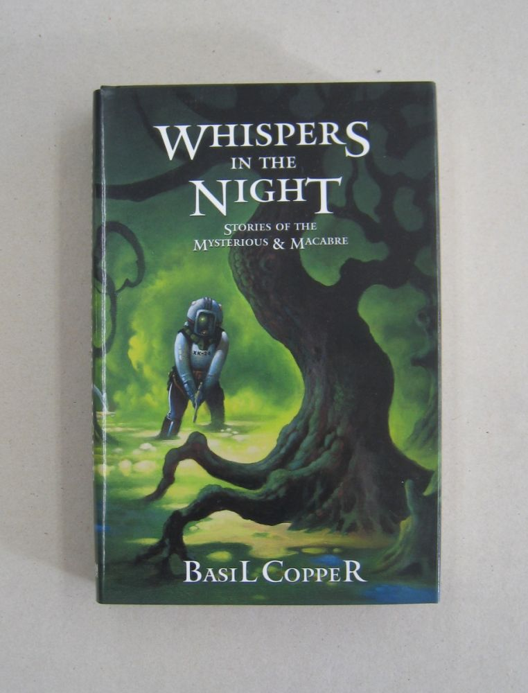 Whispers in the Night Stories of the Mysterious and Macabre. Basil Copper.