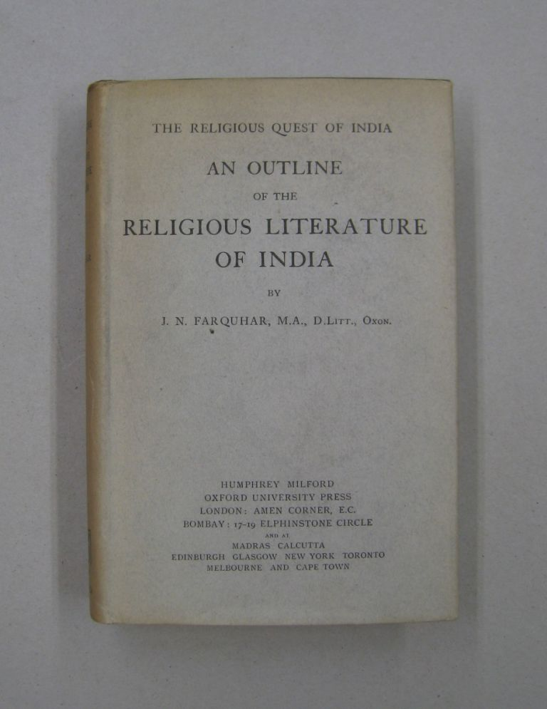 An Outline of the Religious Literature of India. J. N. Farquhar.
