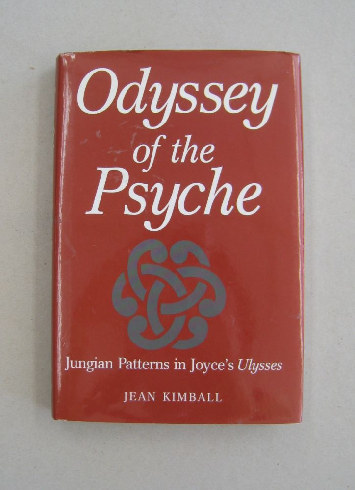 Odyssey of the Psyche: Jungian Patterns in Joyce's Ulysses. Adjunct Professor Jean Kimball B. A. M. A.