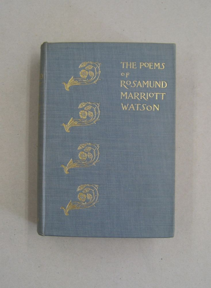The Poems of Marriott Watson. Rosamund Marriott Watson.