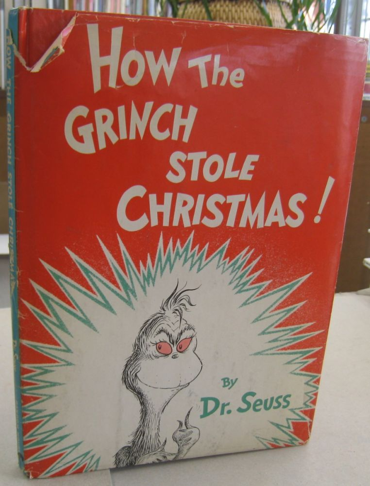 How the Grinch Stole Christmas. Dr. Seuss.