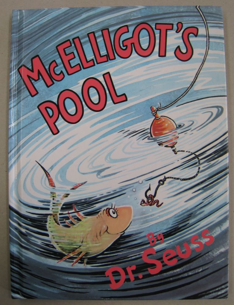McElligot's Pool. Dr. Seuss.