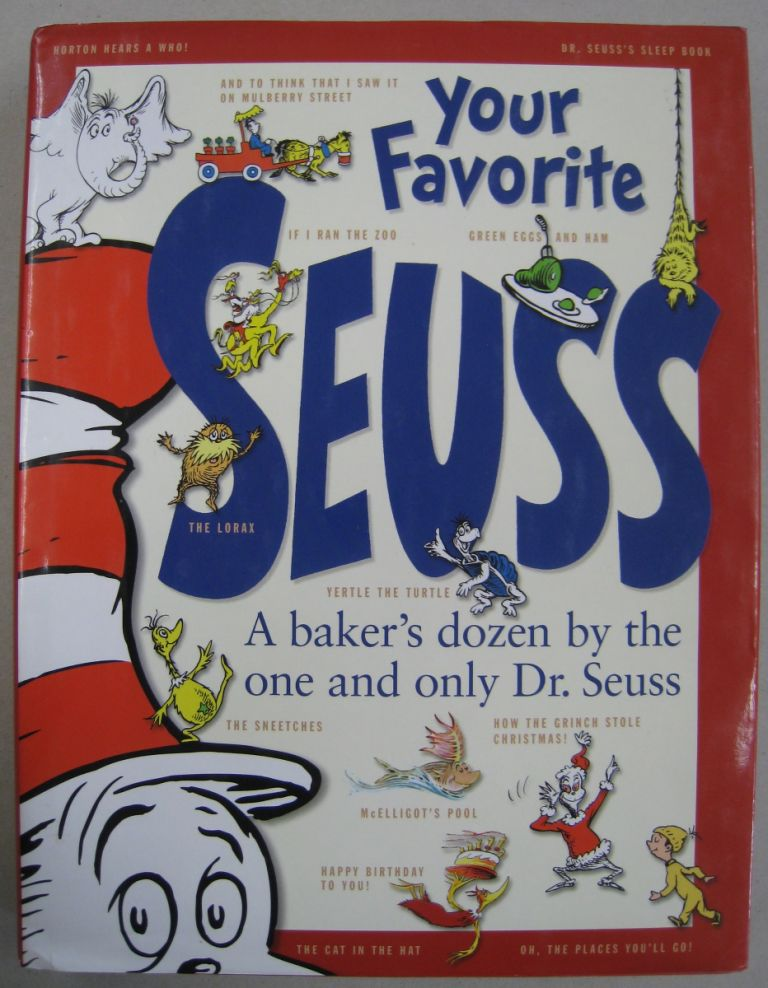 Your Favorite Seuss (contains And to Think That I Saw it on Mulberry Street, McElligot's Pools, If I ran the Zoo). Dr. Seuss, Janet Schulman, Cathy Goldsmith.