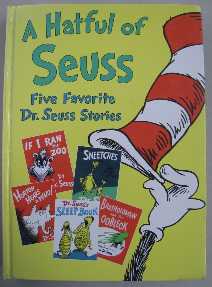 A Hatful of Seuss Five Favorite Dr. Seuss Stories (Includes If I Ran the Zoo). Dr. Seuss.
