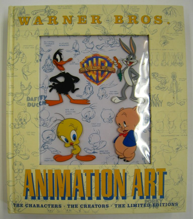 Warner Brothers Animation Art; The Characters, The Creators, The Limited Editions. Jerry Beck, Will Friedwald.