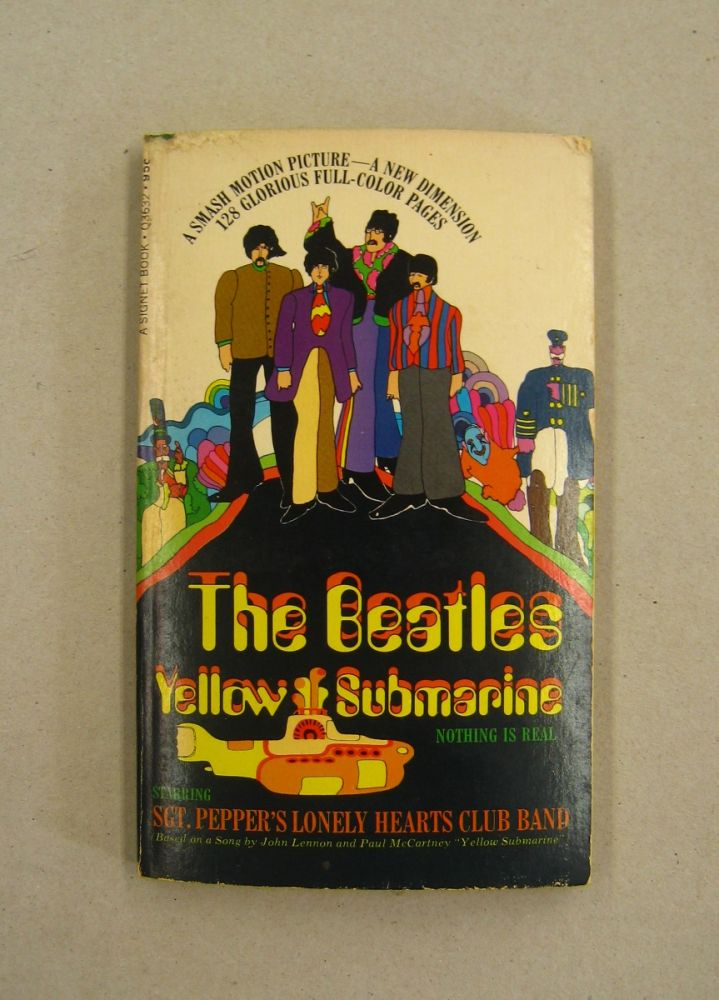The Beatles Yellow Submarine Nothing is Real. The Beatles.