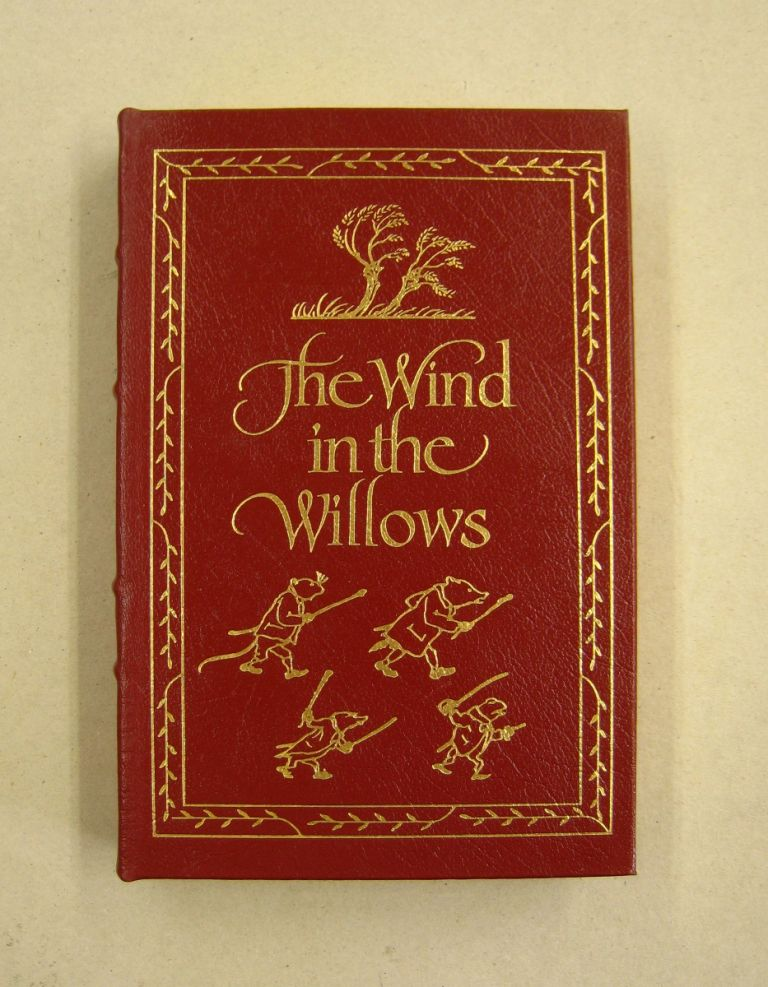 The Wind in the Willows. Kenneth Grahame, A A. Milne.