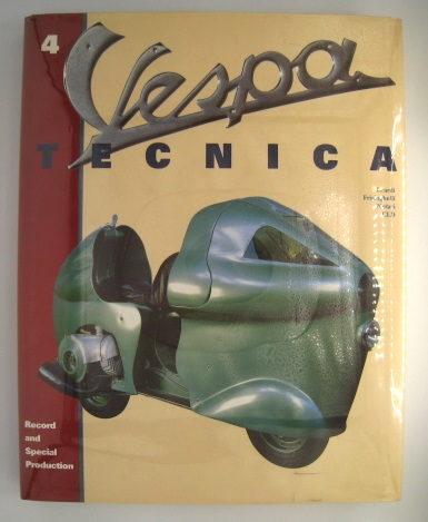 Vespa Tecnica 4 Record and Special Production; Number 4. Leardi CLD, Notari, Frisinghelli.