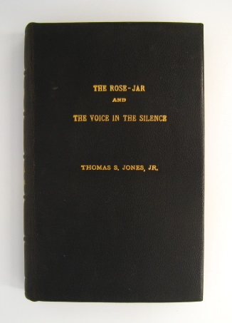 The Rose-Jar and The Voice in the Silence with signed hand written poem. Thomas S. Jones Jr.