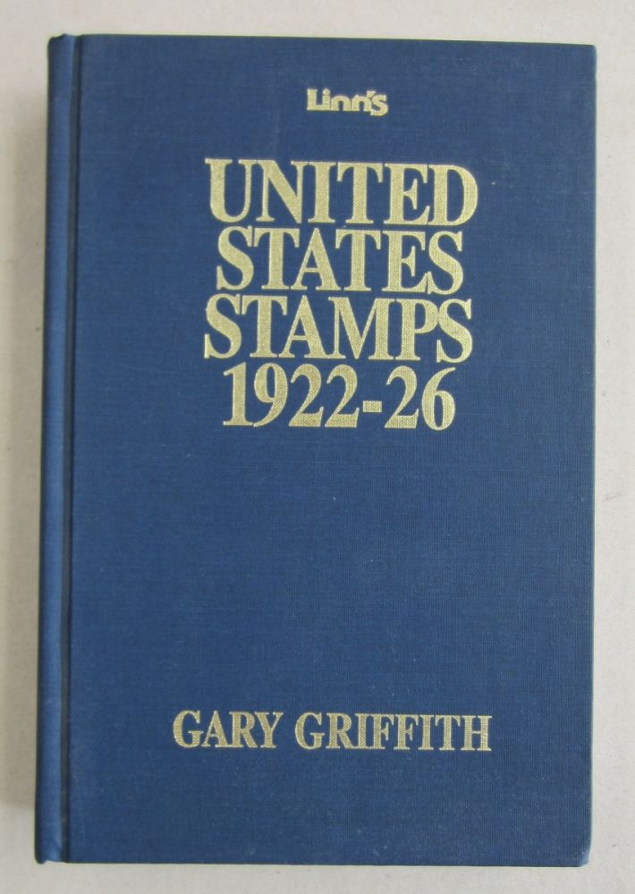 Linn's United States Stamps 1922-26. Gary Griffith.