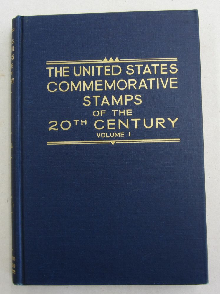 The United States Commeorative Stamps of the Twentieth Century 2 volume set 1901-1935 and 1935-1947. Max G. Johl.