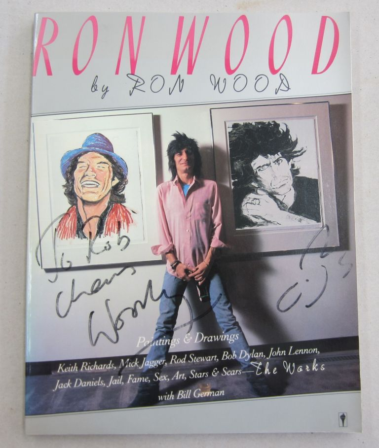 Ron Wood The Works [SIGNED]. Ron Wood, Bill German.