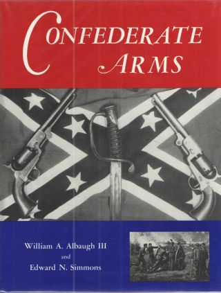 Confederate Arms. William Albaugh, Edward Simmons