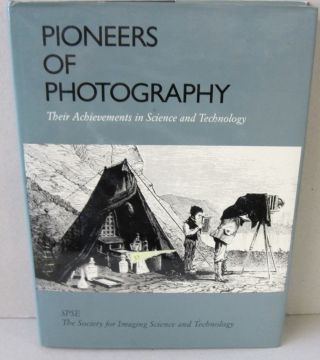 Pioneers of Photography; Their Achievements in Science and Technology. Eugene - Ostroff