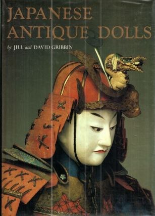 Japanese Antique Dolls. Jill, David Gribbin Gribbin