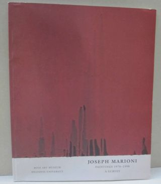 Joseph Marioni; Paintings 1970-1998 A Survey. Carl Belz, Barbara Rose