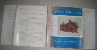 Upland Gunning; Collected Etchings and Watercolors of Sport in the Field and Allied Subjects