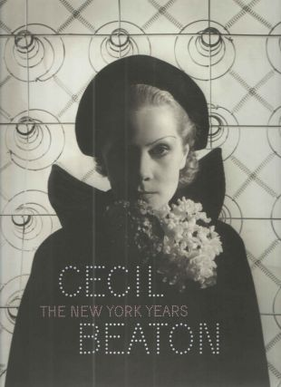 Cecil Beaton: The New York Years: New York. Donald Albrecht