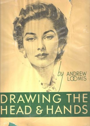Drawing the Head and Hands. Andrew Loomis