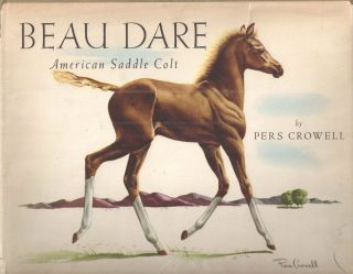 Beau Dare; American Saddle Colt. Pers Crowell