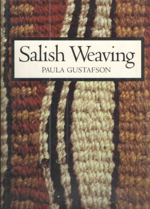 Salish Weaving. Paula Gustafson.