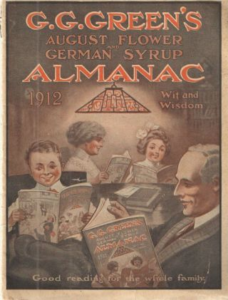 G.G.Green's August Flower and German Syrup Almanac ; Wit and Wisdom. G G. Green