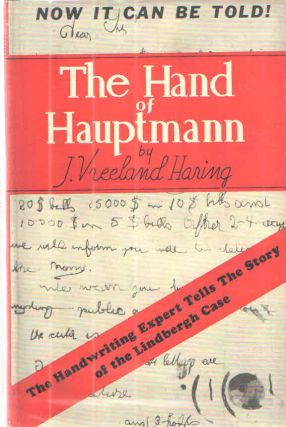 The Hand of Hauptmann; The Handwriting Expert Tells the Story of the Lindbergh Case. J. Vreeland...