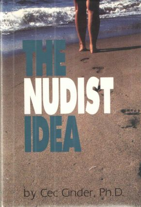 The Nudist Idea. Cec Cinder