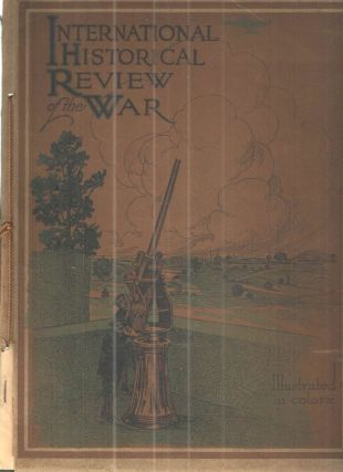 International Historical Review of the Great European War of 1914. International Historical Society