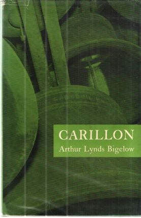 Carillon; An Account of the Class of the 1892 Bells at Princeton with notes on Bells and...